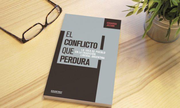 Presentación del libro El conflicto que perdura, de Eduardo Jozami