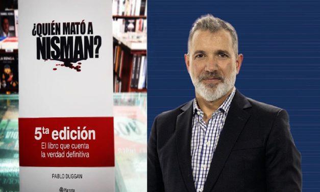 Pablo Duggan presenta ¿Quién mató a Nisman?